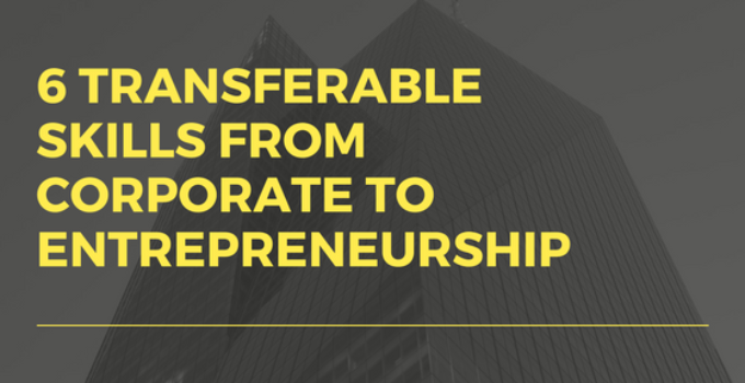 from Corporate to Entrepreneurship