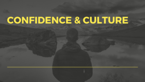 confidence and culture